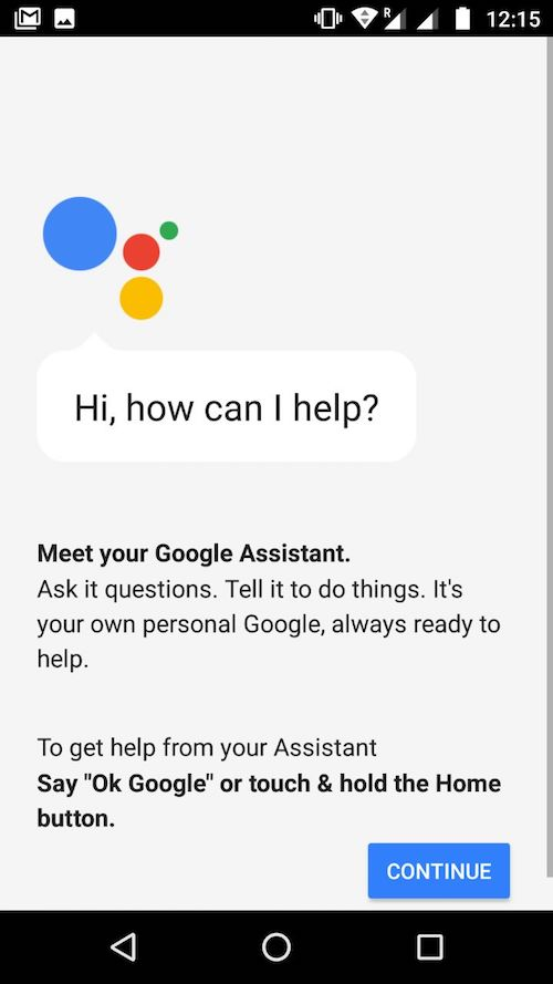 Google Assistant. How can I help?